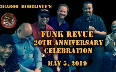 Zigaboo Modeliste's Funk Revue 20thAnniversary Celebration The Howlin Wolf